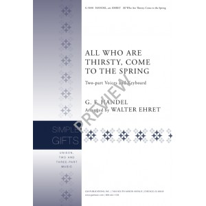 All Who Are Thirsty Come to The Spring   (2-Pt)