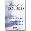 Anthem for our Unsung Heroes (SATB) *POD*