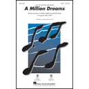 A Million Dreams (2 Part)