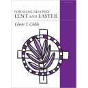 Childs - For Manuals Only: Lent and Easter