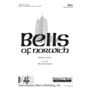 Bells of Norwich  (SSA)