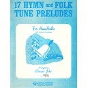 17 Hymn and Folk Tune Preludes