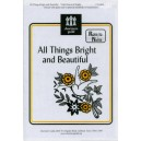 All Things Bright and Beautiful  (Unison)