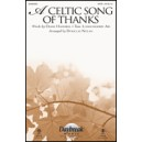 A Celtic Song of Thanks (SATB)