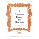 A Christmas Festival for Handbells (3-4 Octaves)
