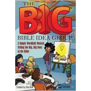 The Big Bible Idea Group  (Choral Book)