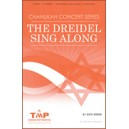 The Dreidel Sing Along  (SSA)