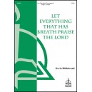 Let Everything That Has Breath Praise the Lord  (2-Pt)