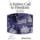 A Festive Call to Freedom (SATB)