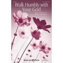 Walk Humbly With Your God (SSAA)