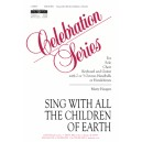 Sing with All the Children of Earth  (Unison/2-Pt)