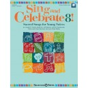 Sing and Celebrate 8!