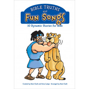 Bible Truths and Fun Songs (Choral Book) Unison/2 Part