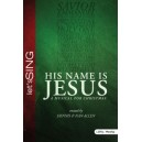 His Name is Jesus (SATB) Choral Book