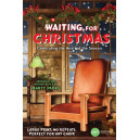 Waiting for Christmas (SATB) Choral Book