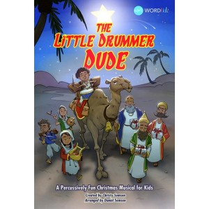 The Little Drummer Dude (Choral Book) Unison/2 Part