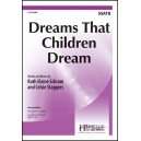 Dreams that Children Dream  (SSATB)