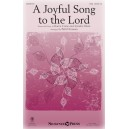 A Joyful Song to the Lord (SSA)