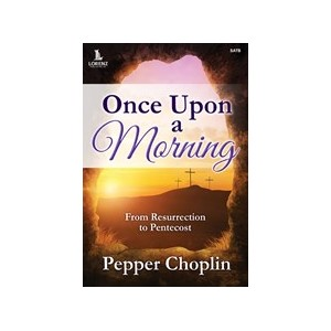 Once Upon a Morning (SATB Choral Book)