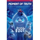 Moment of Truth (From movie Small Foot) (SATB)