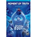 Moment of Truth (from the movie Smallfoot) (SAB)