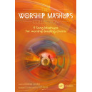 The Worship Mashups Collection (SATB) Choral Book
