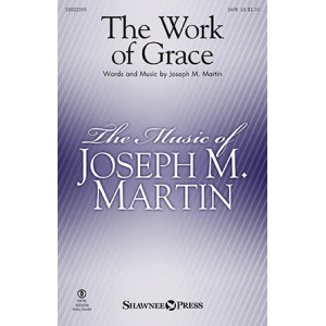 The Work of Grace (SATB)