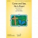 Come and See He is Risen (Unison or Opt 2 Part)