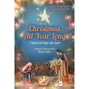Christmas All Year Long (SATB) Choral Book