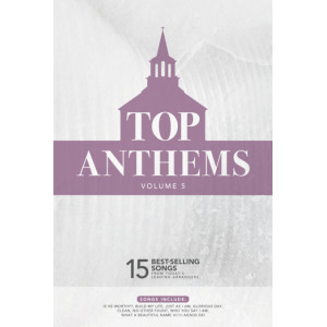 Top Anthems Volume 5 (SATB) Choral Book