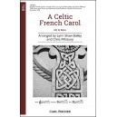A Celtic French Carol  (TTBB)