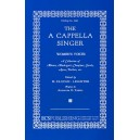Clough-Leighter - The A Cappella Singer (SSA and SSAA)