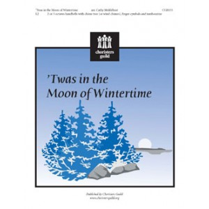 Twas in the Moon of Wintertime  (2-3 Octaves)