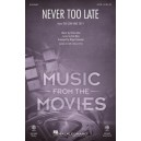 Never Too Late  (SATB)