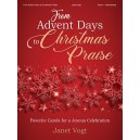 Vogt - From Advent Days to Christmas Praise