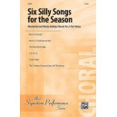 Six Silly Songs for the Season